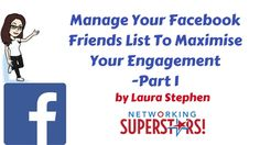 Manage Your Facebook Friends List To Maximise Your Engagement - Part 1 Facebook Business, Facebook Marketing, Social Media Marketing, Online Business, Make Facebook, Facebook Profile, Friends List, Knowledge, Make It Yourself
