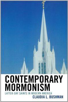 Contemporary Mormonism: Latter-day Saints in Modern America by Claudia L. Bushman http://www.amazon.com/dp/0742562387/ref=cm_sw_r_pi_dp_atYSvb03E322M