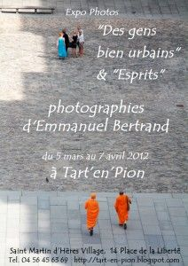 New personnal photo exhibition near Grenoble (France), at Tart'en'Pion, 14 place de la Liberté in St-Martin d'Hères Village. Preview on the 9th of March at 7PM.