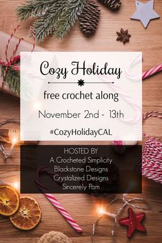 Come Crochet Along with Blackstone Designs, A Crocheted Simplicity, Crystalized Designs, and Sincerely Pam! Four brand new patterns you can use (or gift) this holiday season! #crochet #crochetalong #CAL #HolidayCrochet #crochetchristmas #cozy #hygge #crochetpatterns #newcrochetpatterns #freecrochetpatterns
