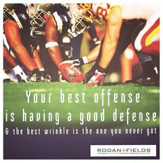 Happy Super Bowl Sunday!! Defense is the key! Defend your skin. It's the only one you've got!