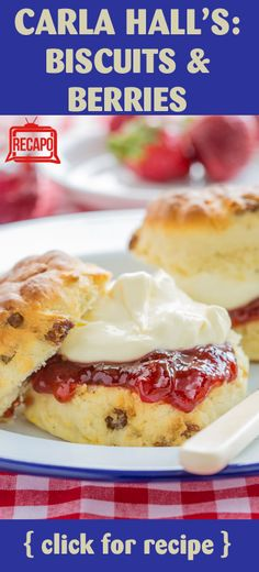 Need to try something different for breakfast... How about biscuits and berries? This recipe shows that biscuits don't work with just gravy!