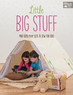 "NEW: Little Big Stuff - Pint-Sized Play Sets to Sew for Kids by Michelle Lee Jensen... Discover a collection of fun-to-stitch, role-playing projects that any child is sure to adore. ""Let's pretend"" play sets let children mimic the things they see grown-ups doing: gardening, cooking, camping, and more. Savor the joys of sewing for children as you create unforgettable gifts. 20 cute and clever projects with lots of kid appeal- for boys and girls alike :)"