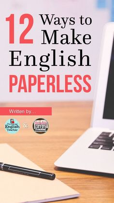 Blog Post - 12 Starting points to make an English class paperless!
