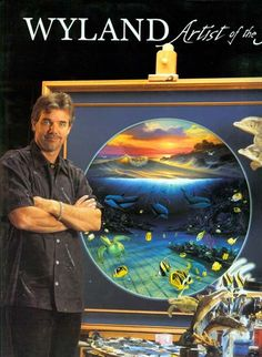 Wyland- awesome realistic marine artist! Seen his work and he's proven many times his talent as an artist! If you're in Key West, check out his two art galleries, just awesome.