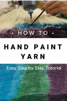 Learn how to hand paint yarn. A free step by step yarn dyeing tutorial Learn how to Hand Paint Yarn. Easy step by step wool yarn dyeing tutorial. Make your own beautiful colorways for that special crochet or knit pattern. Easy Yarn Crafts, Burlap Crafts, Fabric Crafts, Painted Warp, Hand Painted Fabric, Fibre And Fabric, Needle Felting Tutorials, Knitting For Beginners, How To Dye Fabric