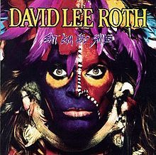 David Lee Roth Band - Eat 'Em And Smile