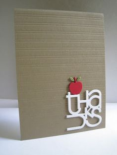 "kraft card with clean and simple design...like the way the white die cut ""thanks"" stansd out  without overwhelming the layout...cut little apple perched on the word..."
