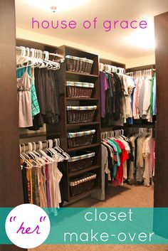 """House of Grace: Closet Organizing (""""her"""" closet make-over) - Love this layout"""
