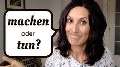 MACHEN oder TUN: Was ist der Unterschied? - YouTube