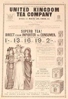 United Kingdom Tea Company print ad, 1893 ... includes tea prices and artwork of three women in national dress representing parts of the UK drinking cups of tea, UK