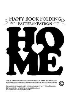Patron livre plié HOME TUTORIAL GRATUIT par HappyBookFolding