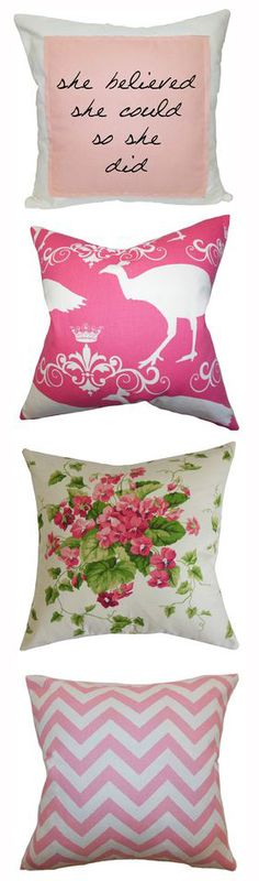 Pink Pillows are a good way to add a feminine touch to your home!