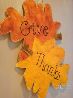 """Fall leaves """"Give Thanks"""" painted burlap door hanging. $40.00, via Etsy."""