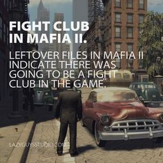 Mafia II: What's the first rule of fight club?