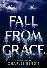 Fall from Grace    Seems like a good book and I want to read it, like now, but it's not on sale at the local book stores. =/
