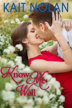 Know Me Well: A Small Town Southern Romance (Wishful Romance Book 3) ($3.99 to #Free) - #AmazonBooks
