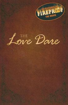 "The Love Dare is a non-fiction marriage-related book written by Alex and Stephen Kendrick. It is a 40-day Christian devotional designed to strengthen marriages. Each daily devotion includes scripture, a statement of principle, the day's ""dare,"" (such as ""Resolve to say nothing negative to your spouse at all"") and a journaling area and check box to chart progress. It is used in the storyline for the 2008 film, Fireproof."