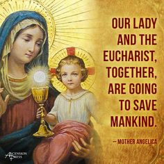 Mary can not save, only Christ. Mary is a created being with no power. The Eucharist doesn't save either. Grace is a free gift from God. I want  Catholics to just read the Bible. I pray God will show then the truth through his word! They must listen to God not the church.