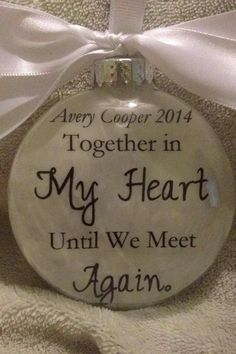 "Glass ""Together in My Heart Until We Meet Again"" Loss of Loved One Christmas Remembrance Ornament In Memory Wife Husband Child Baby Infant by ShopCreativeCanvas on Etsy"