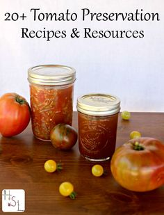 Make the most of those summer tomatoes by putting them up for winter with these tomato preservation recipes and resources.