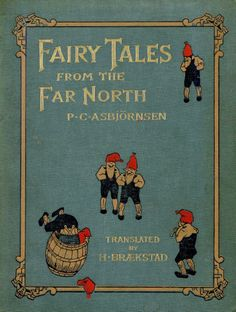 .Fairy Tales from the Far North by P.C. Asbjornsen