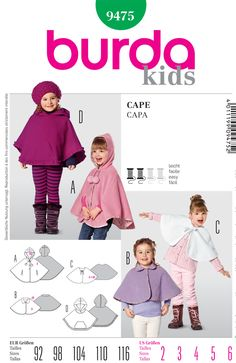 Capes with buttoning or snap-fastener or a poncho to throw over. The capes are laid on the double with cotton. Poncho D with bottom hem frills. Poncho and capelet with or without hood; Poncho is pullover. Capelet has button or snap closures. Sewing Patterns Girls, Burda Patterns, Kids Patterns, Sewing For Kids, Baby Sewing, Clothing Patterns, Cape Bebe, Girls Cape, Capes For Kids