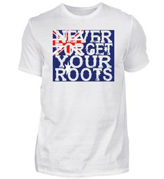 Never forget roots home Australien T-Shirt Basic Shirts, Forget, Mens Tops, Fashion, Australia, Cotton, Moda, La Mode, Fasion