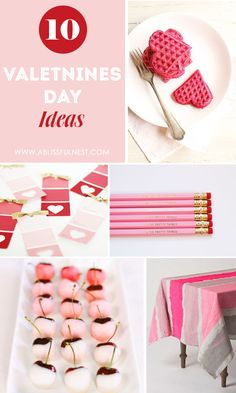 10 Valentines Day Ideas by A Blissful Nest