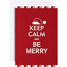Keep Calm and Be Merry