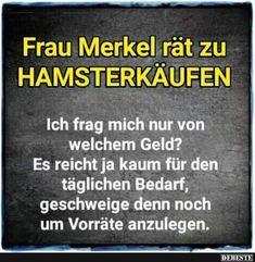 Frau Merkel rät zu Hamsterkäufen..   Lustige Bilder, Sprüche, Witze, echt lustig