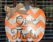 Give thanks door hanger, thanksgiving door hanger, fall door hanger, pumpkin door hanger, chevron door hanger, rustic door hanger, distress