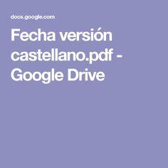 Fecha versión castellano.pdf - Google Drive