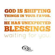 God has things for you