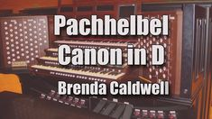Pachhelbel Canon in D Played by Brenda Caldwell on the Skinner/Mohler Pipe Organ