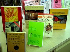 More books on living in an environmentally friendly way.