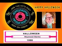 heywood banks halloween 1998 youtube - Bob And Tom Halloween Songs