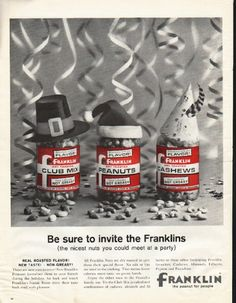 """1961 FRANKLIN PEANUTS vintage magazine advertisement """"invite the Franklins"""" ~ Be sure to invite the Franklins (the nicest nuts you could meet at a party) - Real Roasted Flavor! - New Taste! - Non-Greasy! - There are new nuts in town! New Franklin ..."""