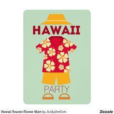 Hawaii Tourist Flower Shirt 5x7 Paper Invitation Card - Aug 20 - 25x
