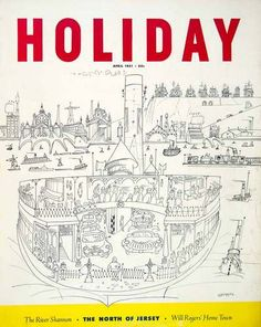 1951 Cover Holiday Magazine Cover Curtis Publishing Saul Steinberg New Jersey