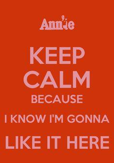 Annie... keep calm quotes...