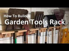 Garden Tools Rack – How To Build An OldSchool Organizer – Garage Remodel Genius