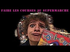 "TRANBER! : "" Faire les courses au supermarché "" - YouTube"