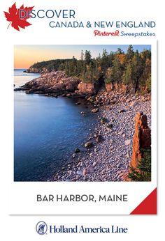 If Bar Harbor, Maine is your favorite Canada/New England destination, enter the @HALCruises Discover Canada & New England Pinterest Sweepstakes for your chance to win a 500.00 American Express gift card.