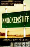 Knockemstiff by Donald Ray Pollock  Loved these dark and addictive short stories.