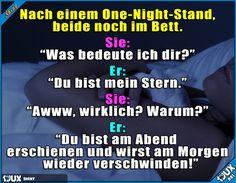 Es bleibt ein One-Night-Stand ^^'  Lustige Sprüche / Lustige Bilder   #Sprüche #1jux #jux #lustig #Jodel #lustigeBilder #lustigeSprüche #Humor #lachen #witzig #lustigeMemes #Memes #Sprueche #mademyday #neu #deutsch #Deutschland