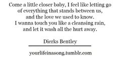 Dierks Bentley Quotes - Bing Images