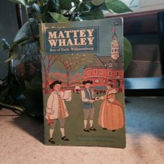 Mattey Whaley, Boy of Early Williamsburg | Used, Rare, Vintage and Out of Print Books - www.ValiumBlueBooks.com #Books