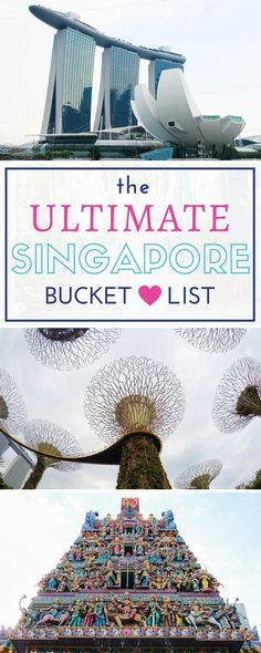 The Ultimate Singapore Bucket List