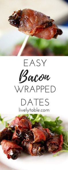 Easy bacon wrapped dates are delicious, elegant party appetizers, great for holiday parties or football watching parties! via livelytable.com